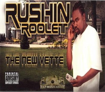Rushin Roolet - The New Vette