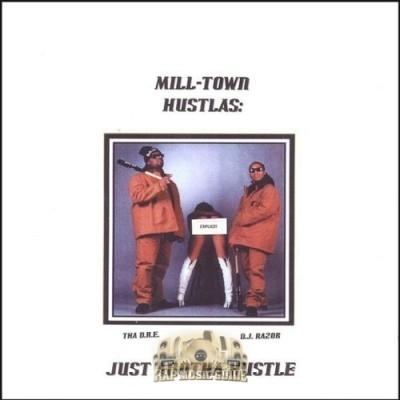 Mill-Town Hustlas - Just Anotha Hustle