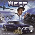 Neff - Do It Movin