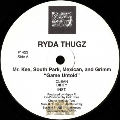Ryda Thugz - Game Untold / Fuck Dat