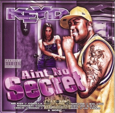 Keyd - Aint No Secret