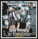 Humble Hoss - Stay Hungry Or Stop Eatin