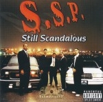S.S.P. - Still Scandalous