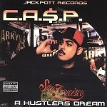 CA$P - A Hustlers Dream