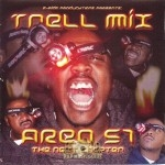 Trell Mix - Area 51 The Next Chapter
