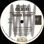 Ghetto Soldiers - Nothin Last 4 Ever / Pimpin Time