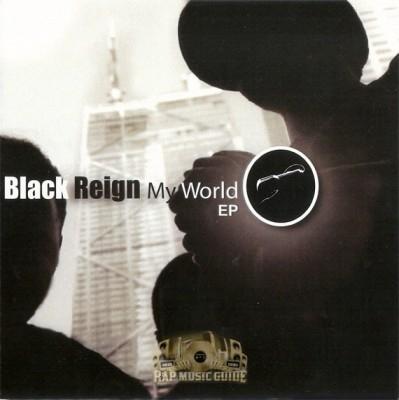 Black Reign - My World EP