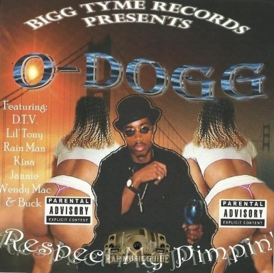O-Dogg - Respect My Pimpin'