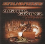 Snubnoze - Digital Gravel