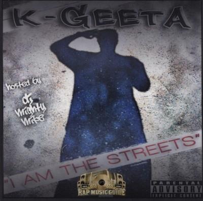 K-Geeta - I Am The Streets