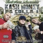 Baby Face Assassins - Kash Money Da Colla 1