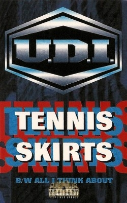 U.D.I. - Tennis Skirts / All I Think About