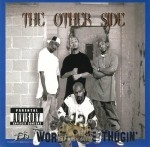 The Other Side - World Wide Thugin'