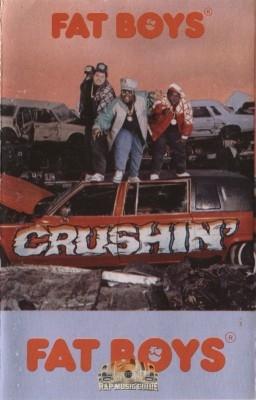 Fat Boys - Crushin'