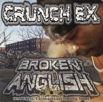 Crunch E.X. - Broken Anglish