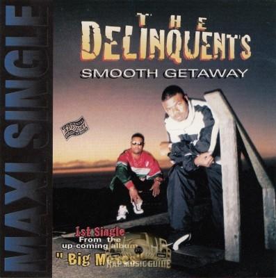The Delinquents - Smooth Getaway