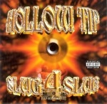 Hollow Tip - Slug 4 Slug