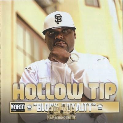 Hollow Tip - Block Royalty