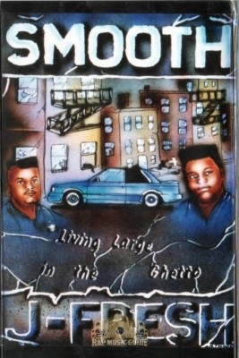 Smooth-N-J Fresh - Living Large In The Ghetto
