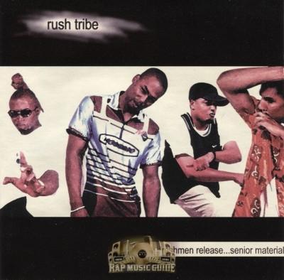 Rush Tribe - Freshmen Release... Senior Material