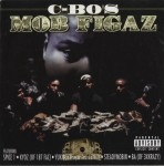 Mob Figaz - C-Bo's Mob Figaz