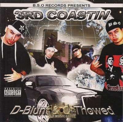 D-Blunt & C-Throwed - 3rd Coastin