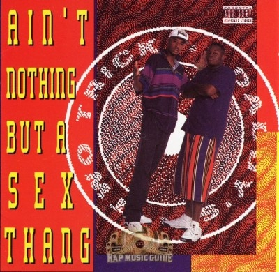 Two Trick Daddy's - Ain't Nothing But A Sex Thang