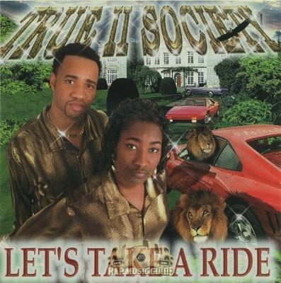 True II Society - Let's Take A Ride