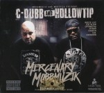 C-Dubb & Hollow Tip - Mercenary MobbMuzik