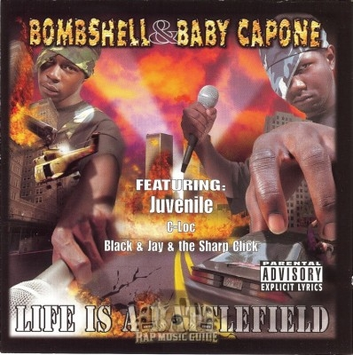 Bombshell & Baby Capone - Life Is A Battlefield