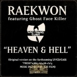 Raekwon - Heaven & Hell