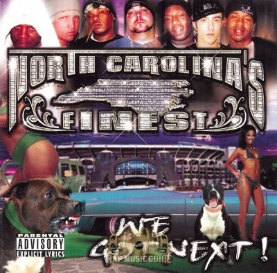 North Carolina's Finest - We Got Next