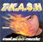T-K.A.S.H. - Molotov Music