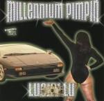 Lucky Lu - Millennium Pimpin