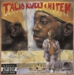 Talib Kweli & Hi-Tek - Reflection Eternal-Train Of Thought