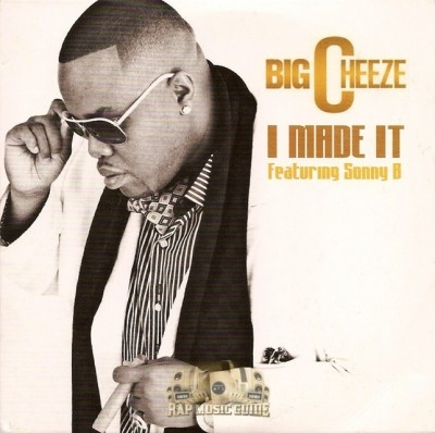 Big Cheeze - I Made It