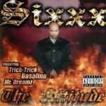 Sixxx - The Atitude