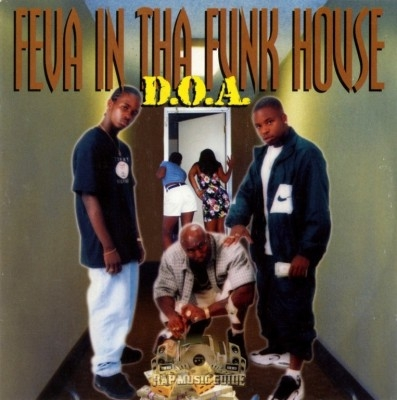 D.O.A. - Feva In Tha Funk House