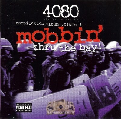 4080 Magazine - Mobbin' Thru The Bay!