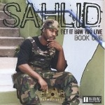 Sahlid - Get It How You Live: Book One