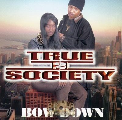True II Society - Bow Down