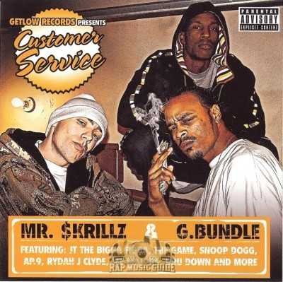 Mr. $krillz & G. Bundle - Customer Service