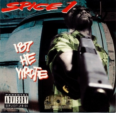 Spice 1 - 187 He Wrote