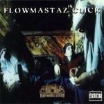 Flowmastaz Click - Flowmastaz Click