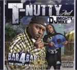 T-Nutty & DJ Mighty Mike - Bar 4 Bar