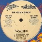 Sir Quick Draw - Rapaholic