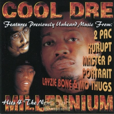 Cool Dre Presents - Hits 4 The New Millennium