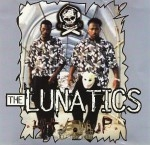 The Lunatics - Hit Em Up
