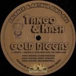 Tango & Kash - Gold Diggas / I'm So High