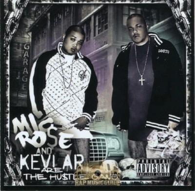 Mic Rose & Kevlar - The Hustle Gang